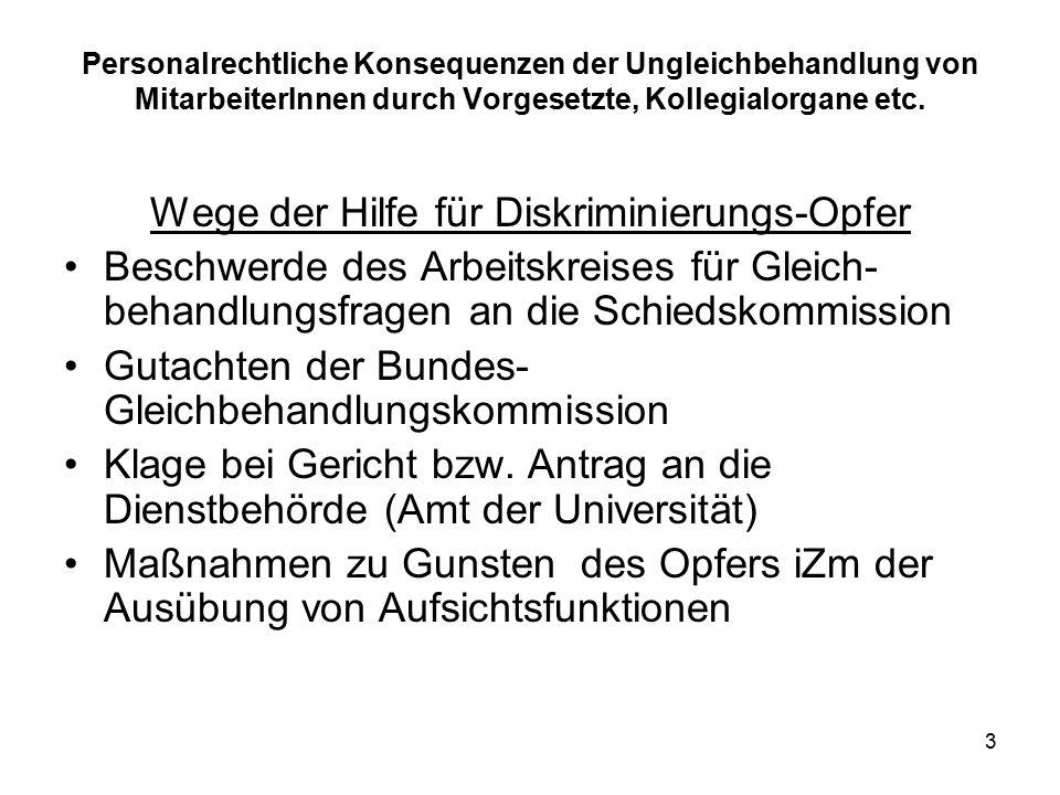 3 Personalrechtliche Konsequenzen der Ungleichbehandlung von MitarbeiterInnen durch Vorgesetzte, Kollegialorgane etc.