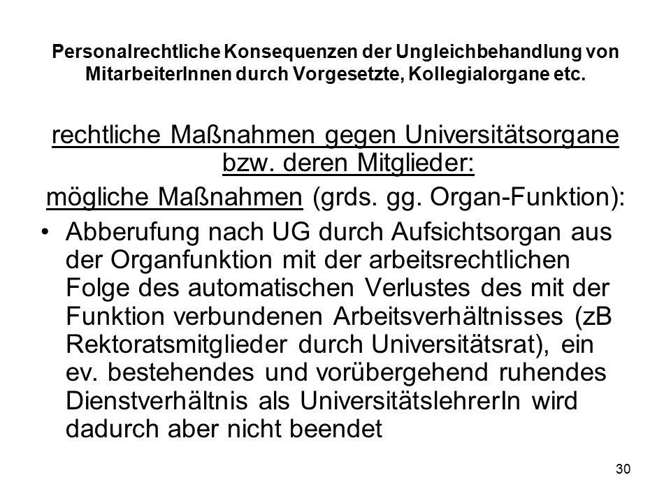 30 Personalrechtliche Konsequenzen der Ungleichbehandlung von MitarbeiterInnen durch Vorgesetzte, Kollegialorgane etc.