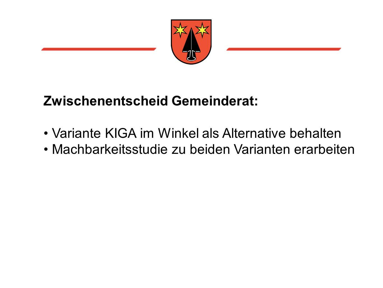 Zwischenentscheid Gemeinderat: Variante KIGA im Winkel als Alternative behalten Machbarkeitsstudie zu beiden Varianten erarbeiten