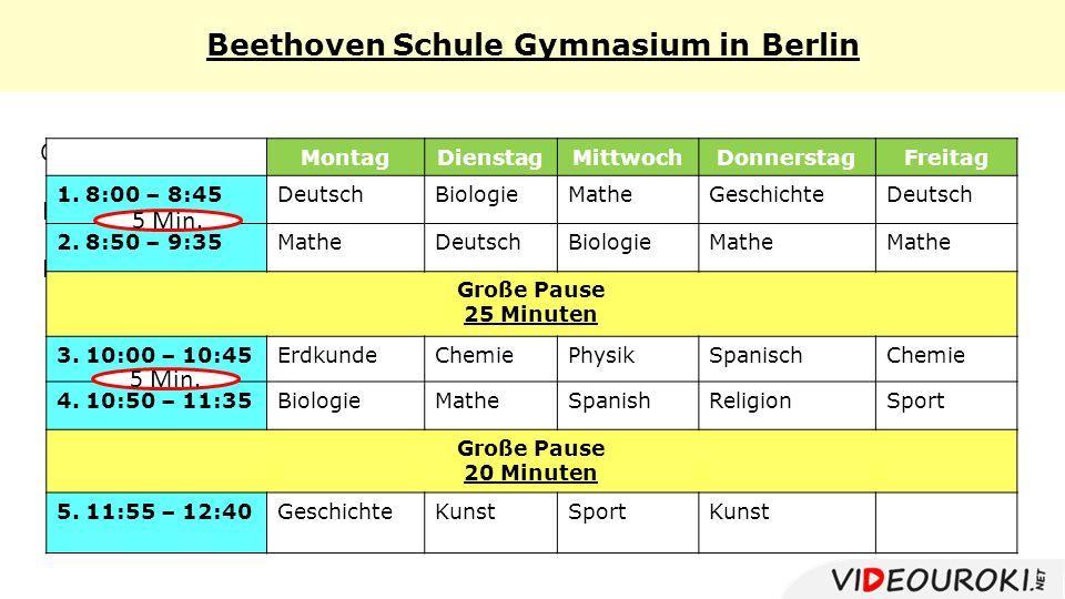 Beethoven Schule Gymnasium in Berlin Erdkunde Musik Geschichte in Englisch MontagDienstagMittwochDonnerstagFreitag 1.