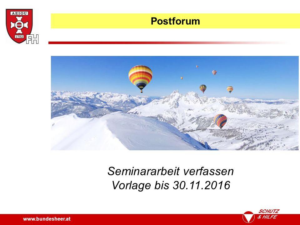www.bundesheer.at Postforum Seminararbeit verfassen Vorlage bis 30.11.2016