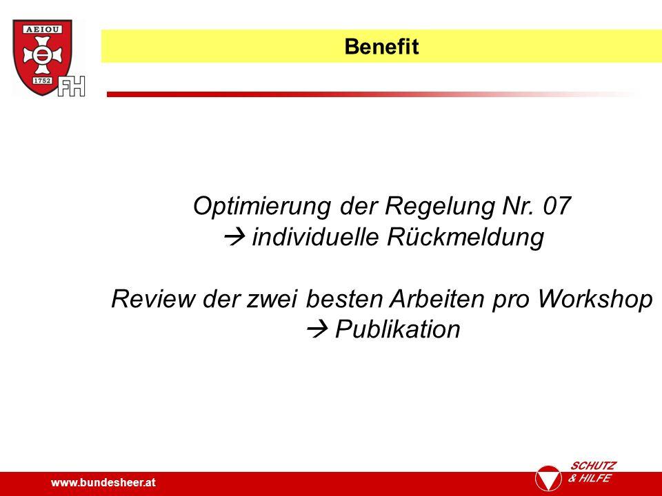 www.bundesheer.at Benefit Optimierung der Regelung Nr.