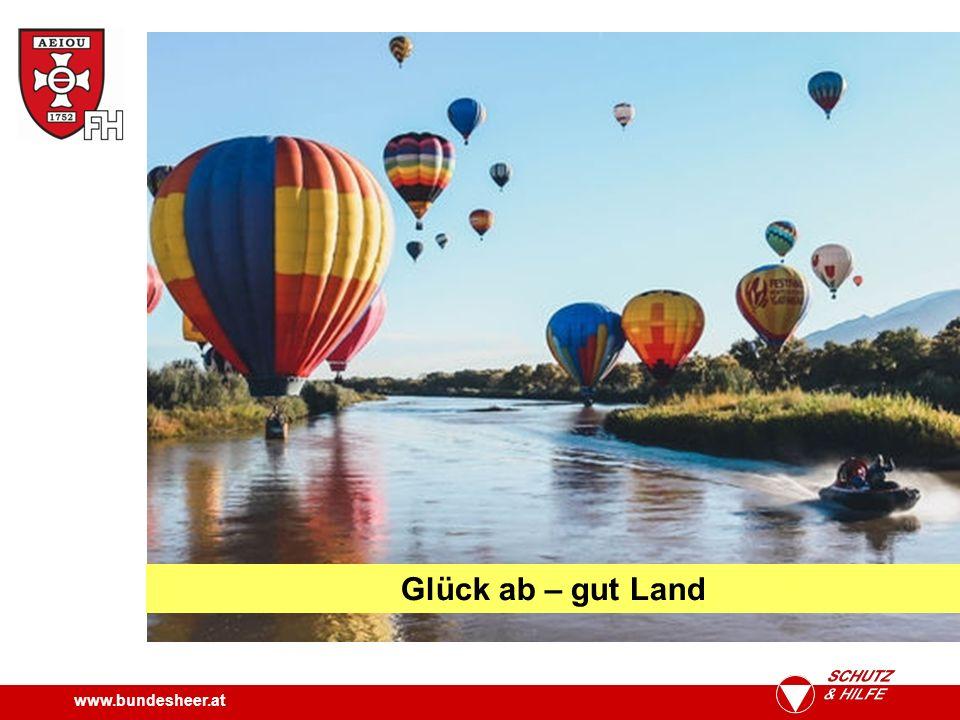 www.bundesheer.at Glück ab – gut Land