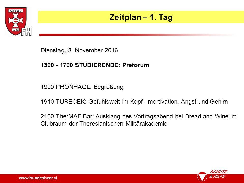 www.bundesheer.at Zeitplan – 1. Tag Dienstag, 8.