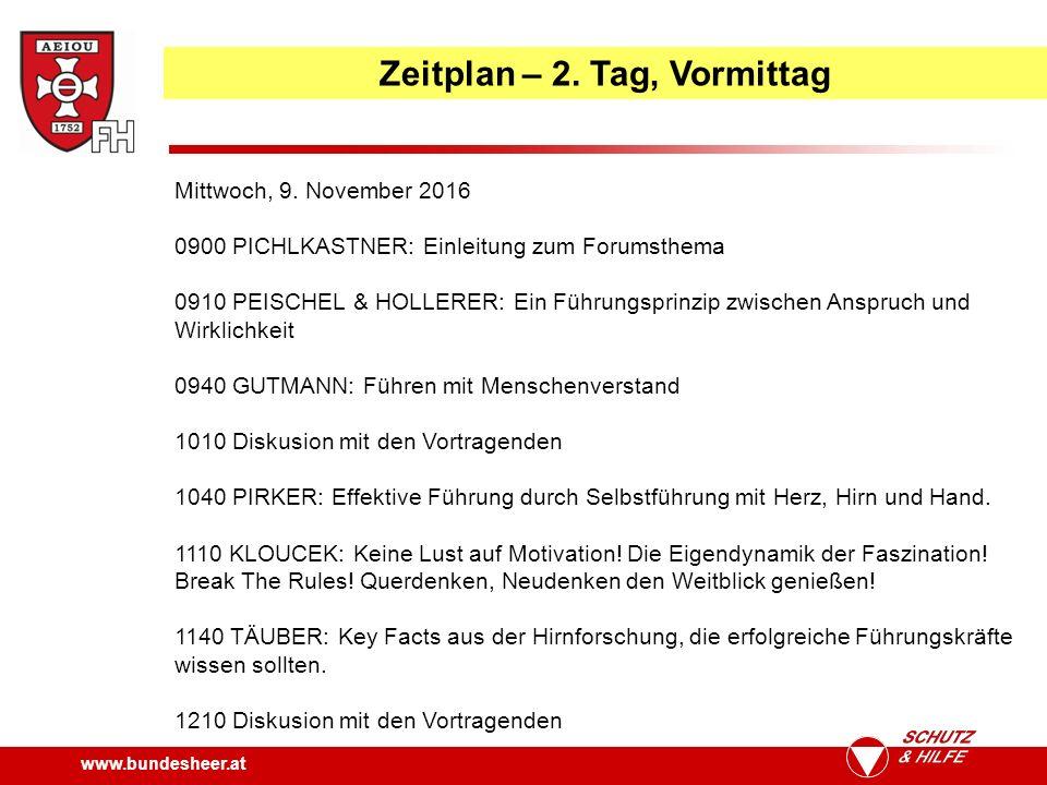 www.bundesheer.at Zeitplan – 2. Tag, Vormittag Mittwoch, 9.