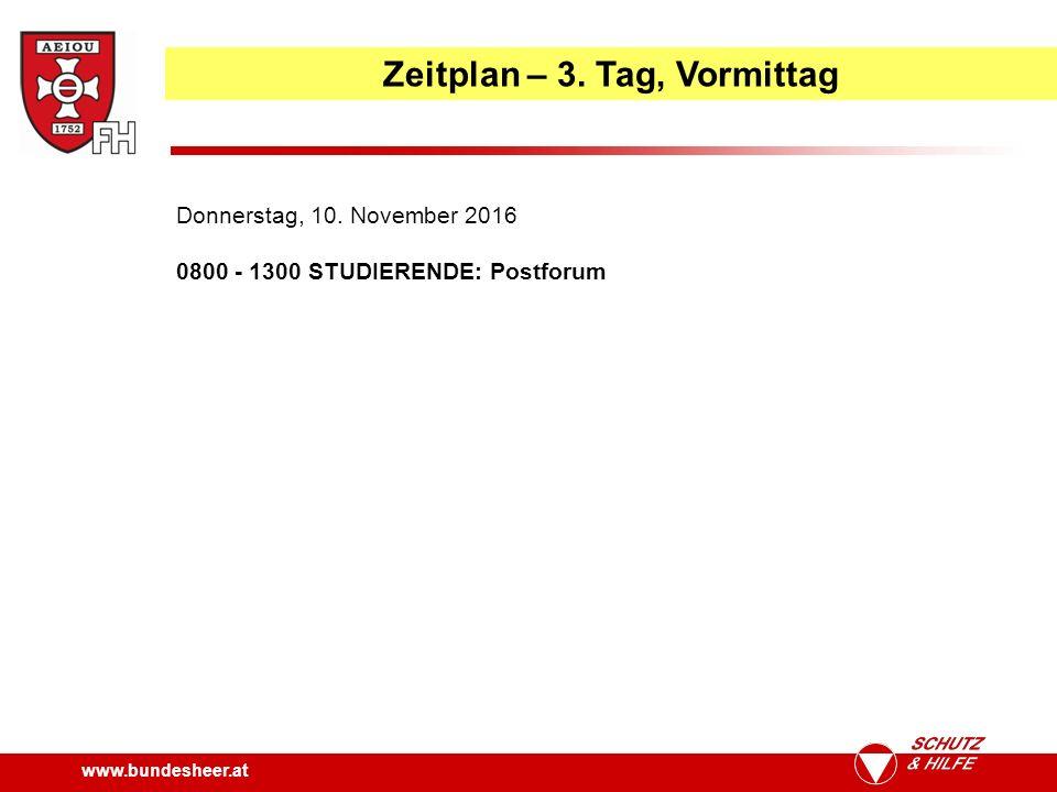 www.bundesheer.at Zeitplan – 3. Tag, Vormittag Donnerstag, 10.
