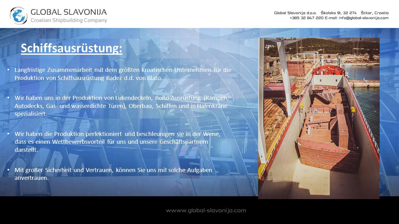 Schiffsausrüstung: Langfristige Zusammenarbeit mit dem größten kroatischen Unternehmen für die Produktion von Schiffsausrüstung Radez d.d.