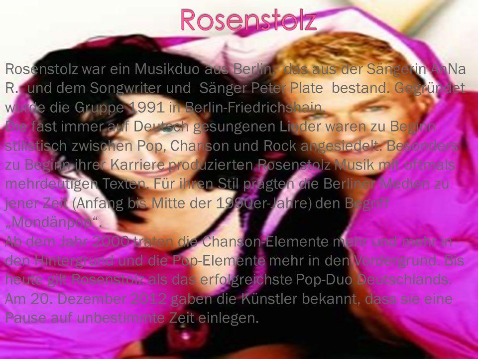 Rosenstolz war ein Musikduo aus Berlin, das aus der Sängerin AnNa R.