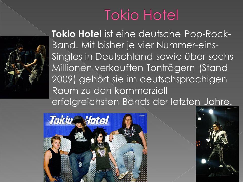 Tokio Hotel ist eine deutsche Pop-Rock- Band.