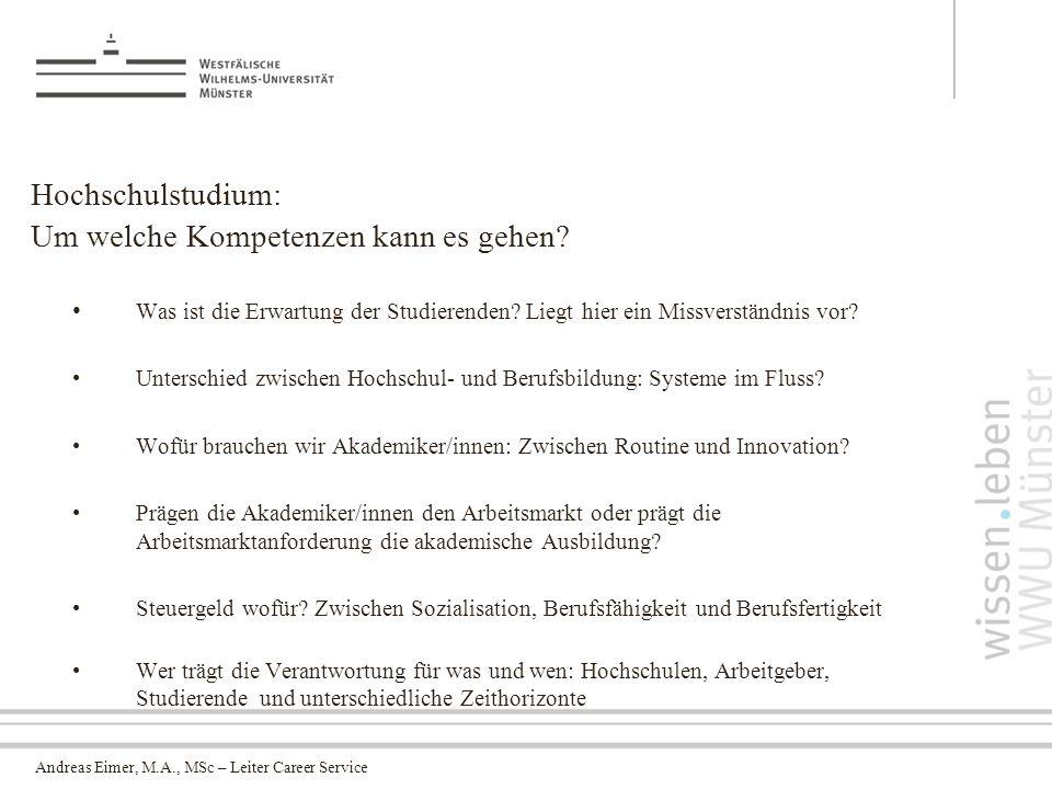 Andreas Eimer, M.A., MSc – Leiter Career Service Hochschulstudium: Um welche Kompetenzen kann es gehen.