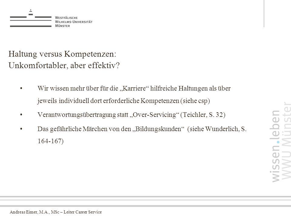 Andreas Eimer, M.A., MSc – Leiter Career Service Haltung versus Kompetenzen: Unkomfortabler, aber effektiv.
