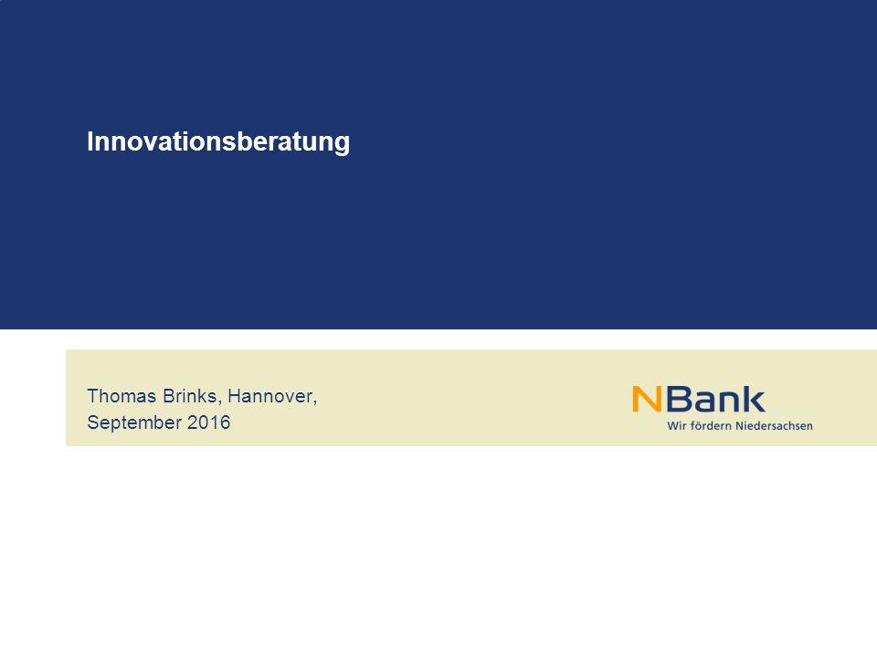Thomas Brinks, Hannover, September 2016 Innovationsberatung