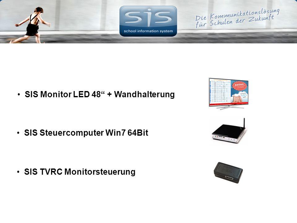 SIS Monitor LED 48 + Wandhalterung SIS Steuercomputer Win7 64Bit SIS TVRC Monitorsteuerung