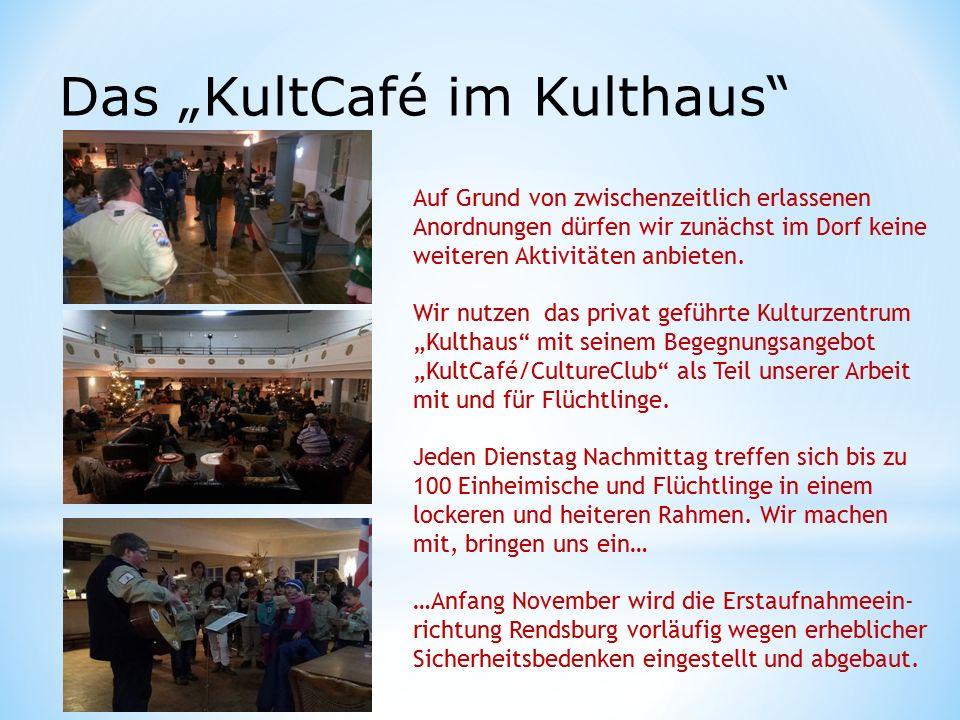 """Das """"KultCafé im Kulthaus Auf Grund von zwischenzeitlich erlassenen Anordnungen dürfen wir zunächst im Dorf keine weiteren Aktivitäten anbieten."""