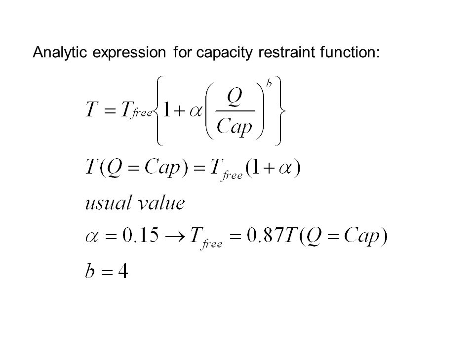 Analytic expression for capacity restraint function: