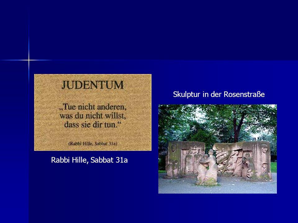 Skulptur in der Rosenstraße Rabbi Hille, Sabbat 31a