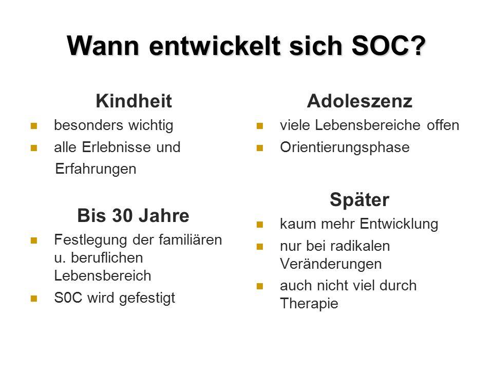 Wann entwickelt sich SOC.