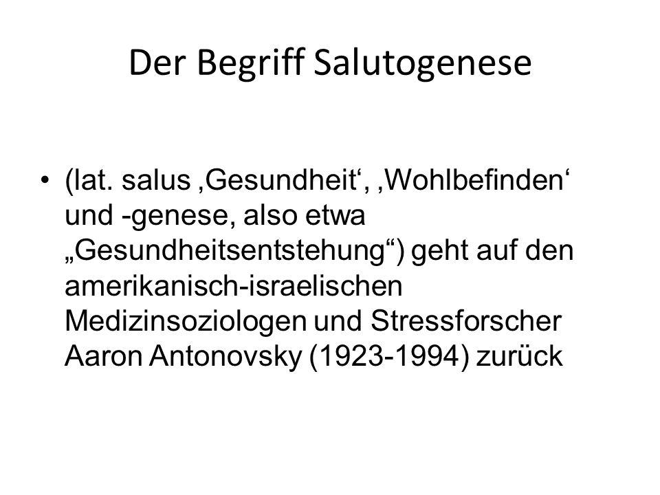 Der Begriff Salutogenese (lat.