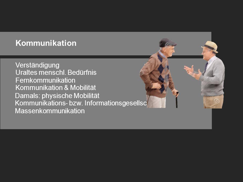 Kommunikation Verständigung Uraltes menschl.