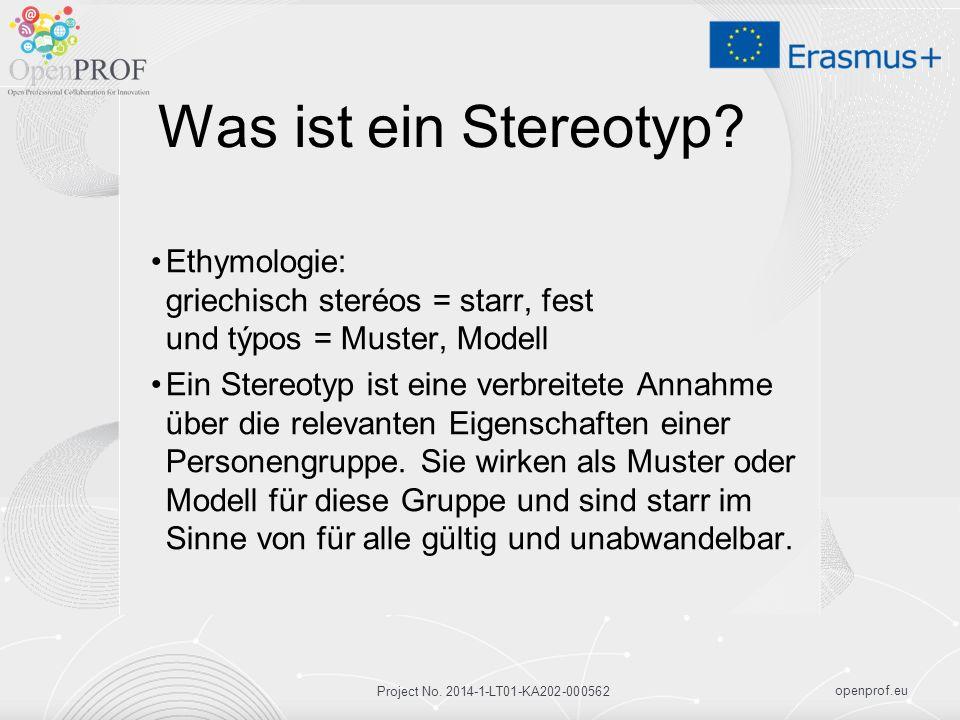 openprof.eu Project No. 2014-1-LT01-KA202-000562 Was ist ein Stereotyp.