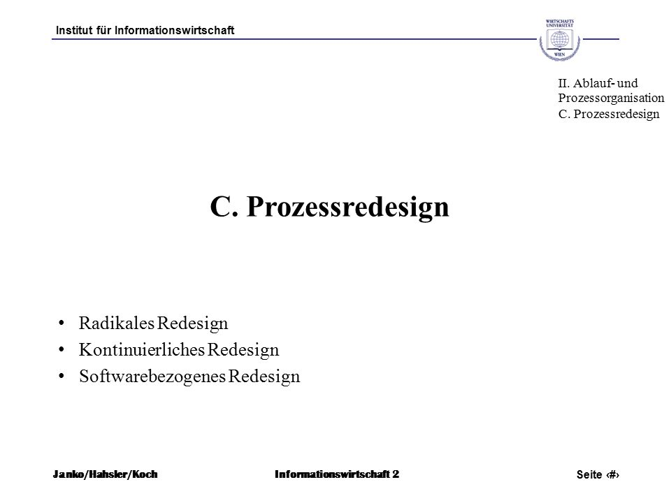 Institut für Informationswirtschaft Seite 45 Janko/Hahsler/KochInformationswirtschaft 2 C.