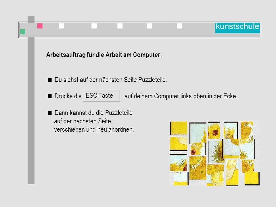 Arbeitsauftrag für die Arbeit am Computer:  Du siehst auf der nächsten Seite Puzzleteile.