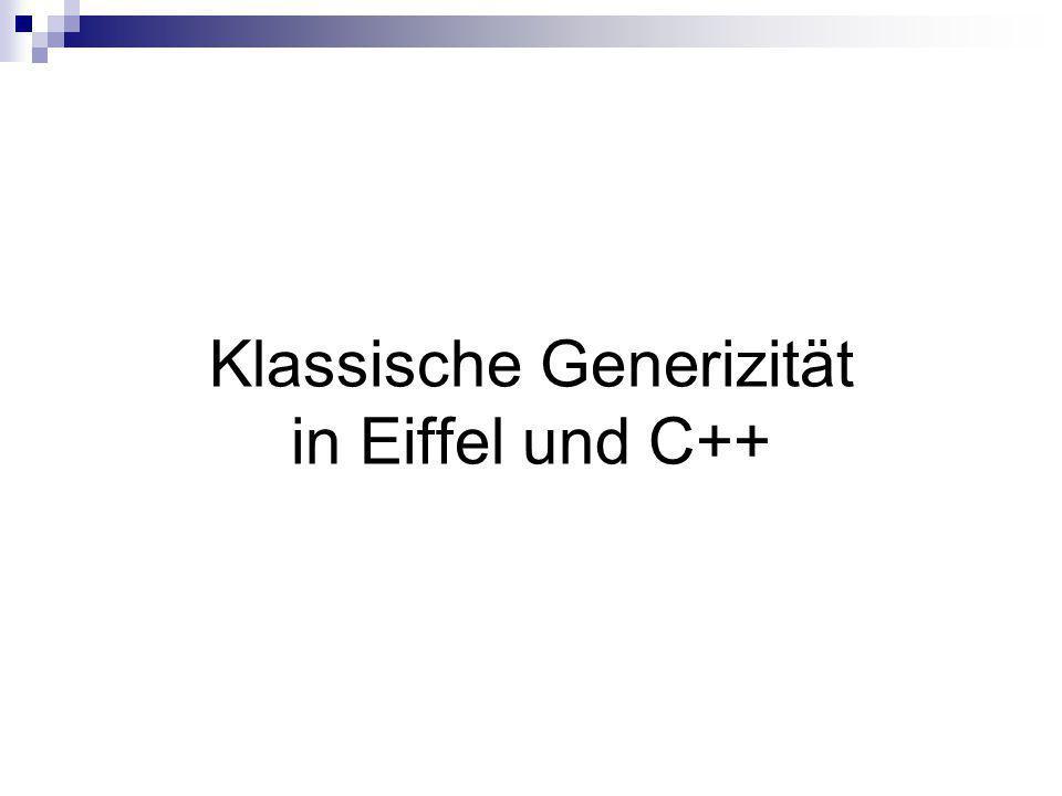 Klassische Generizität in Eiffel und C++