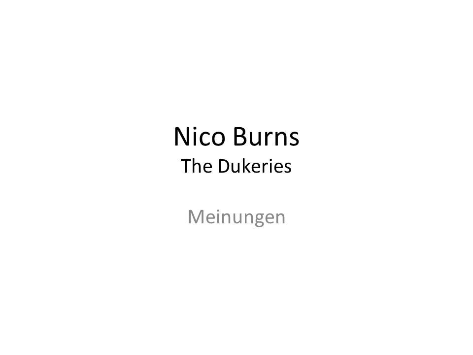 Nico Burns The Dukeries Meinungen