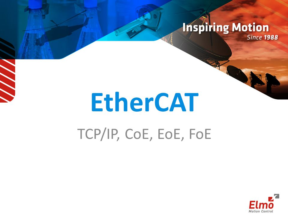 EtherCAT TCP/IP, CoE, EoE, FoE