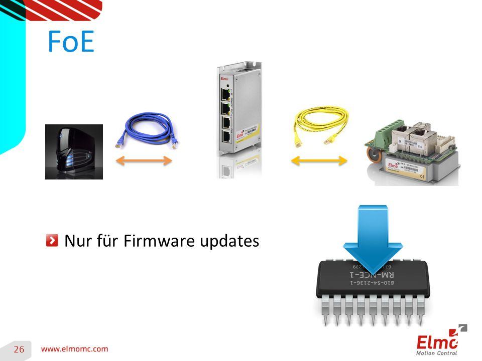 26 FoE 26 Nur für Firmware updates