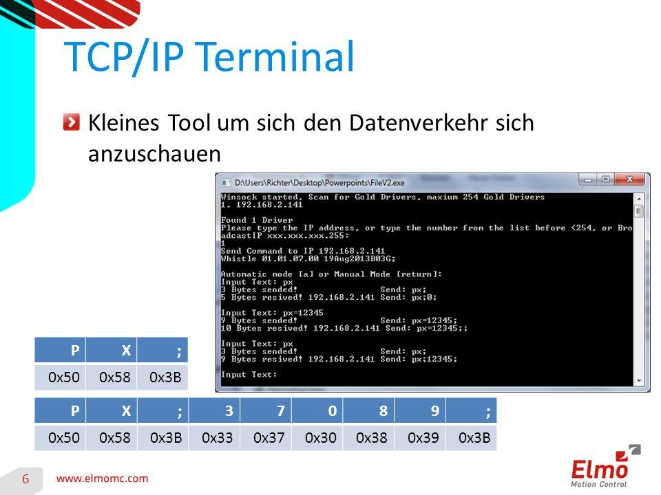 6 TCP/IP Terminal Kleines Tool um sich den Datenverkehr sich anzuschauen PX;37089; 0x500x580x3B0x330x370x300x380x390x3B PX; 0x500x580x3B