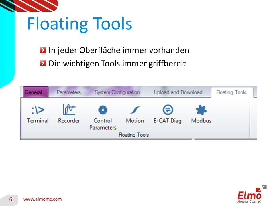 In jeder Oberfläche immer vorhanden Die wichtigen Tools immer griffbereit Floating Tools 6