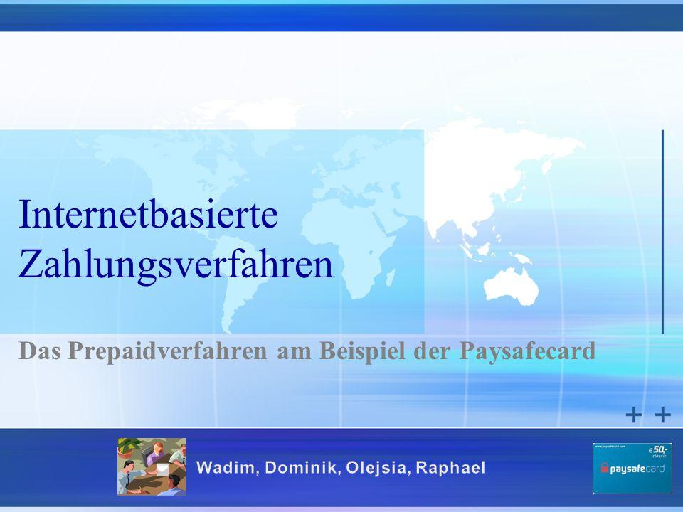 Internetbasierte Zahlungsverfahren Das Prepaidverfahren am Beispiel der Paysafecard