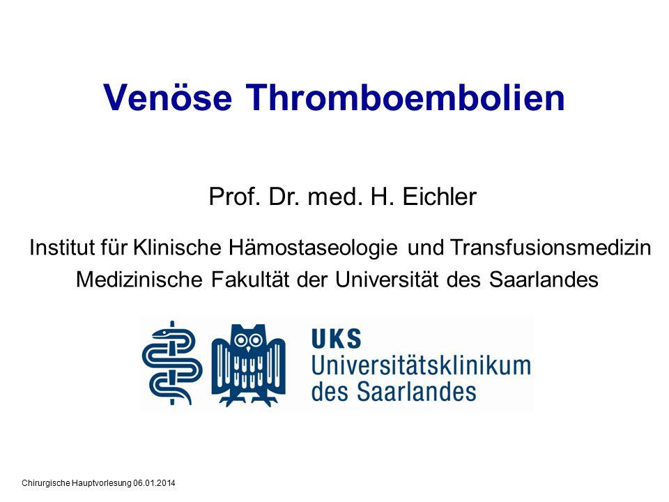 Chirurgische Hauptvorlesung 06.01.2014 Prof.Dr. med.