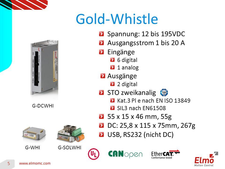Gold-Whistle 5 G-DCWHI G-SOLWHIG-WHI Spannung: 12 bis 195VDC Ausgangsstrom 1 bis 20 A Eingänge 6 digital 1 analog Ausgänge 2 digital STO zweikanalig K