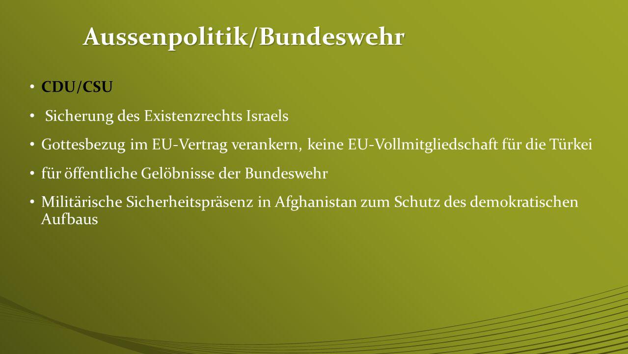 Punkt 2: Aussenpolitik / Bundeswehr
