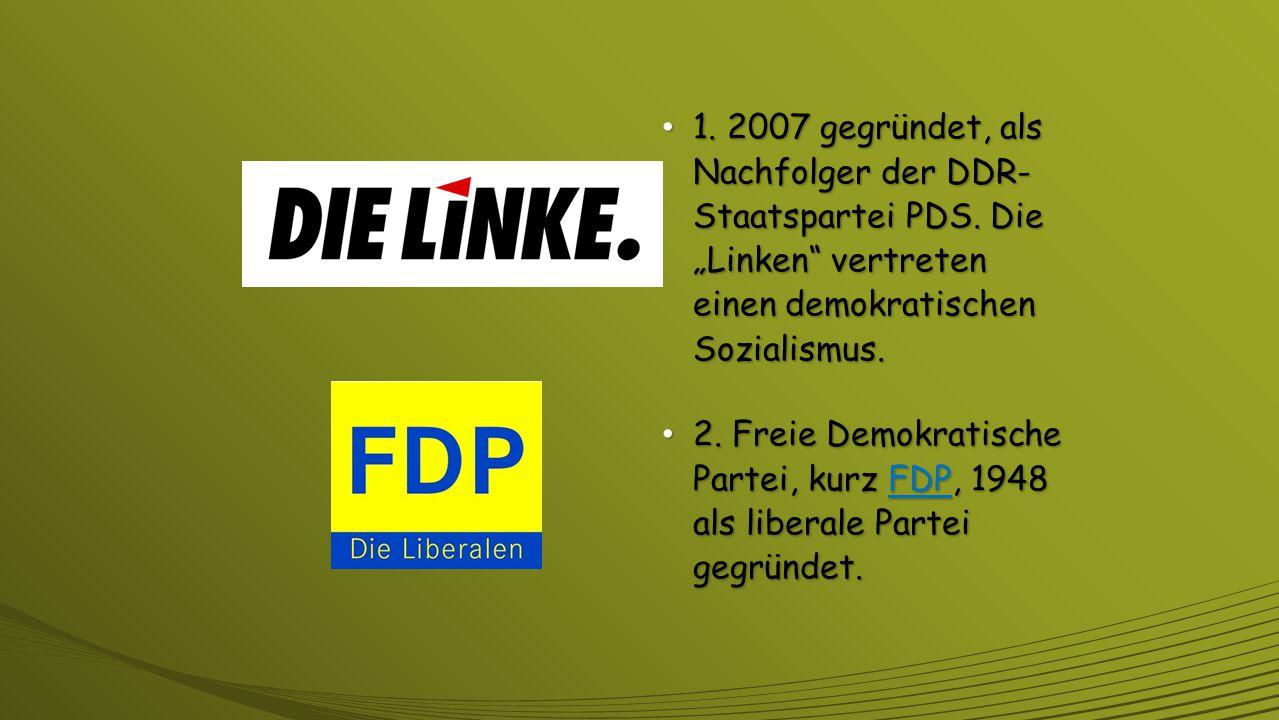 Die wichtigsten Parteien 1. Sozialdemokratische Partei Deutschlands, kurz SPD, älteste deutsche Partei, 1869 als Arbeiterpartei gegründet. 2. Christli