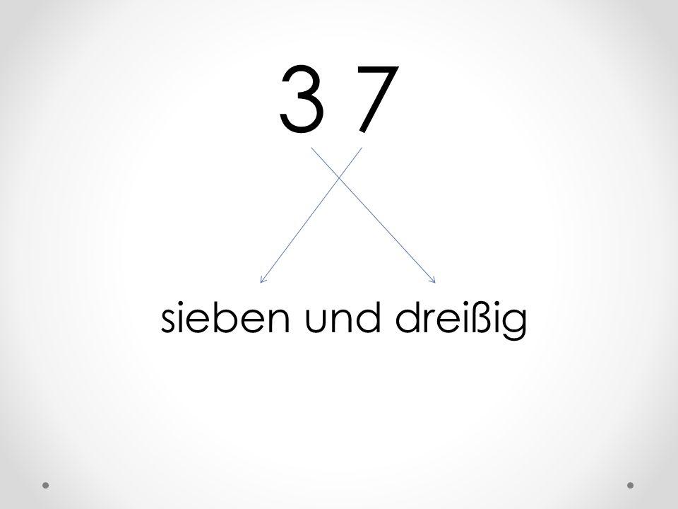 3 7 sieben und dreißig