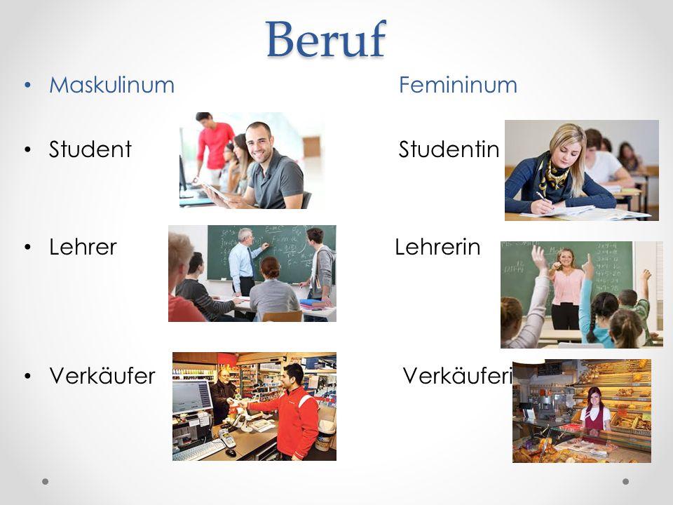 Beruf Maskulinum Femininum Student Studentin Lehrer Lehrerin Verkäufer Verkäuferin