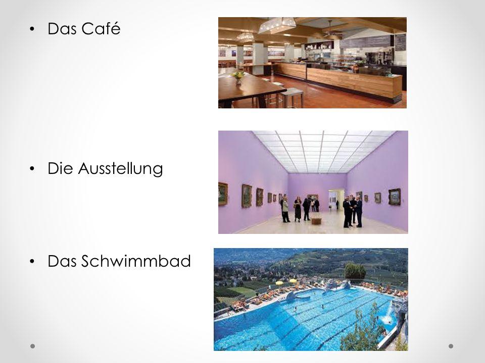 Das Café Die Ausstellung Das Schwimmbad