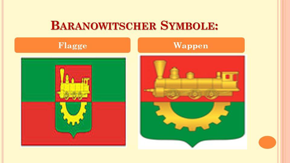 B ARANOWITSCHER S YMBOLE : FlaggeWappen
