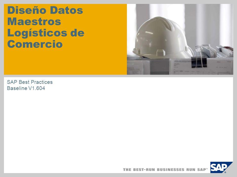 Diseño Datos Maestros Logísticos de Comercio SAP Best Practices Baseline V1.604