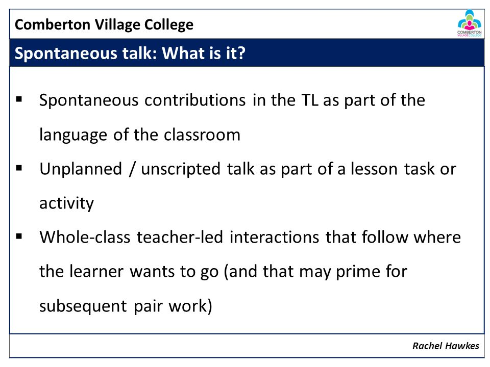 Comberton Village College Why is it important.