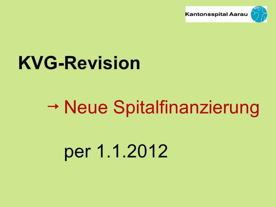 KVG-Revision Neue Spitalfinanzierung per 1.1.2012