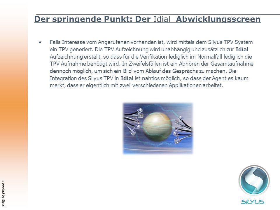 a product by Siyusl Der springende Punkt: Der Idial Abwicklungsscreen Falls Interesse vom Angerufenen vorhanden ist, wird mittels dem Silyus TPV System ein TPV generiert.