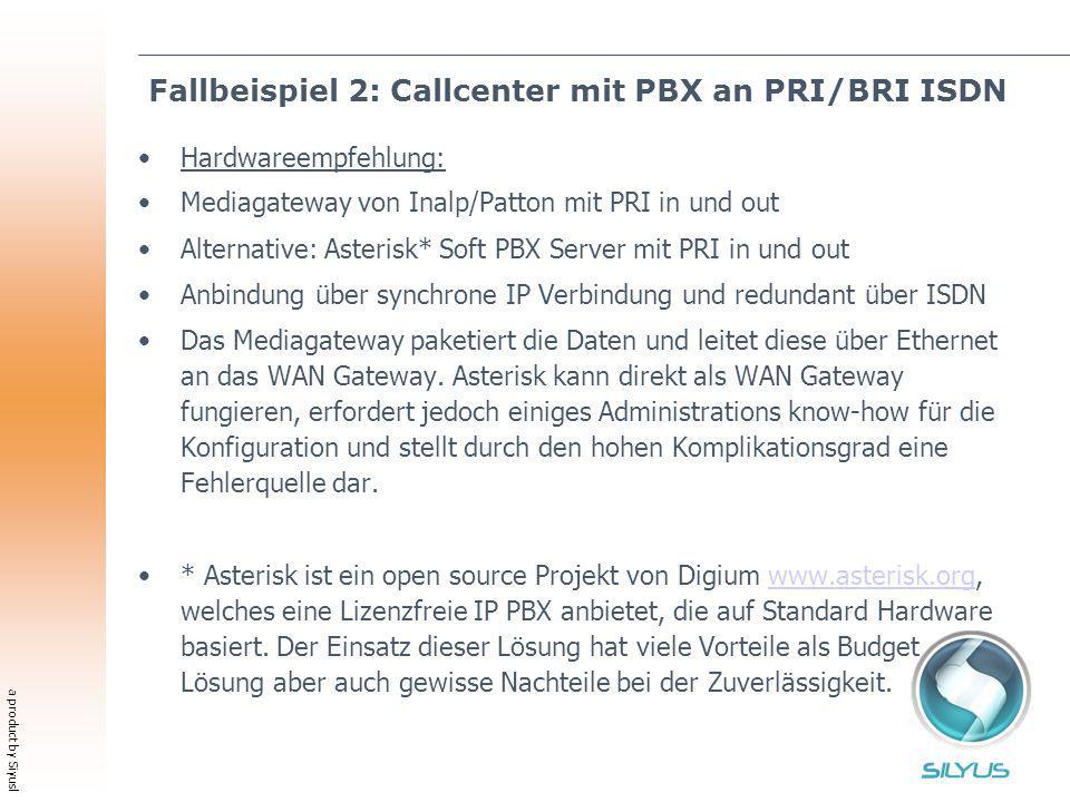 a product by Siyusl Fallbeispiel 2: Callcenter mit PBX an PRI/BRI ISDN Hardwareempfehlung: Mediagateway von Inalp/Patton mit PRI in und out Alternativ