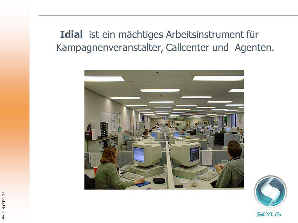 a product by Siyusl Idial ist ein mächtiges Arbeitsinstrument für Kampagnenveranstalter, Callcenter und Agenten.