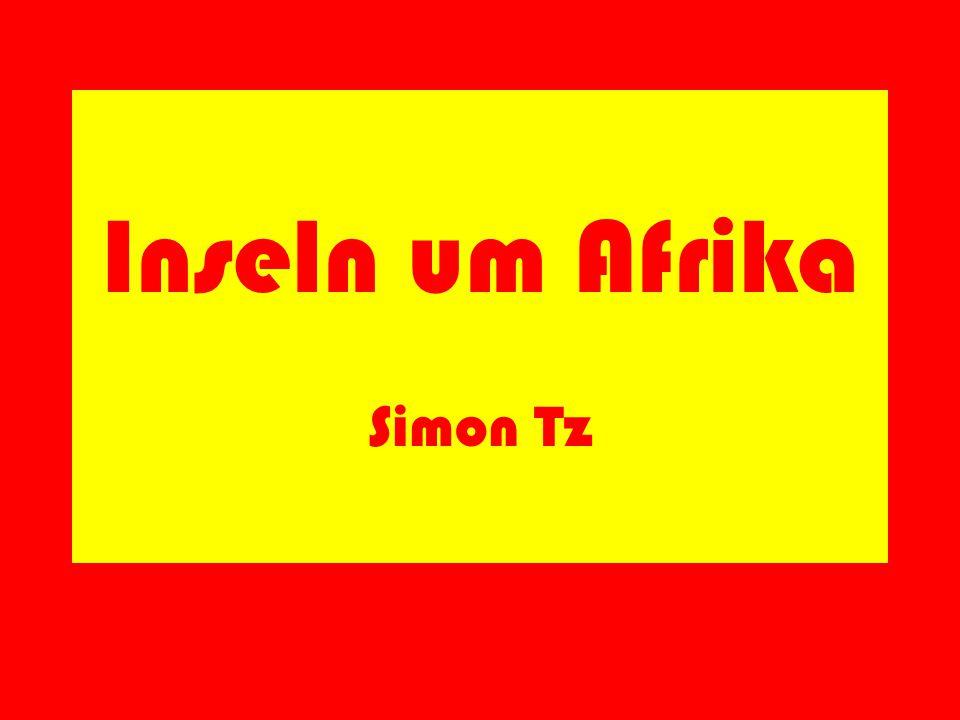 Inseln um Afrika Simon Tz