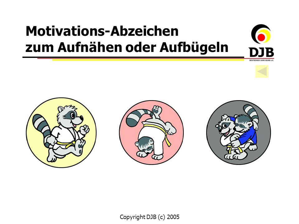 Copyright DJB (c) 2005 Motivations-Abzeichen zum Aufnähen oder Aufbügeln