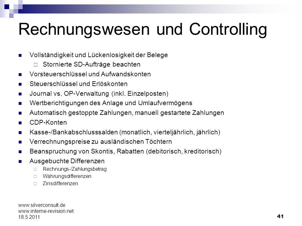 41 www.silverconsult.de www.interne-revision.net 18.5.2011 Rechnungswesen und Controlling Vollständigkeit und Lückenlosigkeit der Belege Stornierte SD